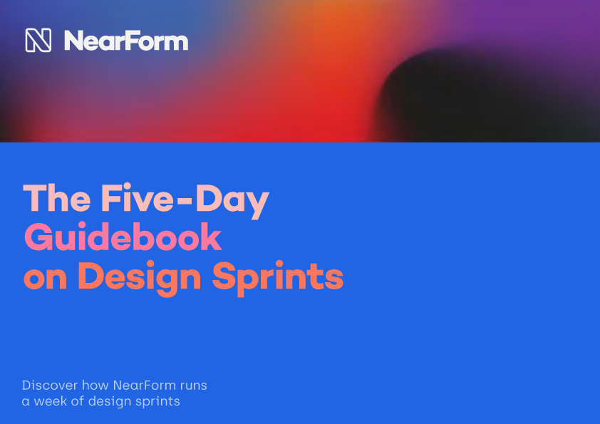 Nearform 5 Day Design Sprint