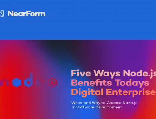 Five Ways Node.js Benefits Today's Digital Enterprise
