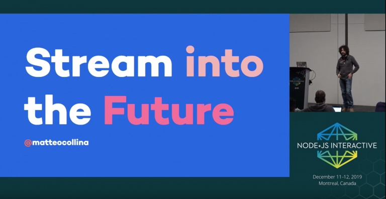 Stream into the Future - Matteo Collina: Tech Talk Video