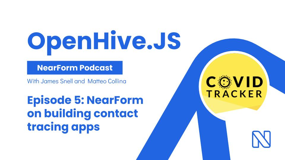 OpenHive.JS discusses building contact tracing apps