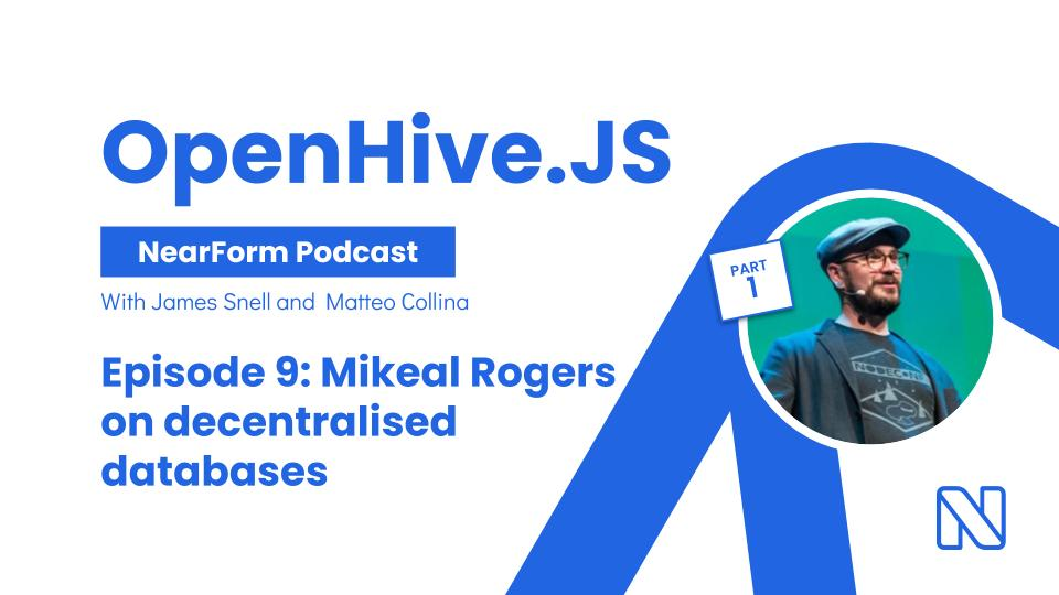 OpenHive.js Mikeal Rodgers discuses decentralized databases